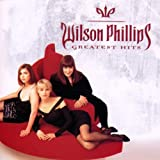 Wilson Phillips - Greatest Hits [Capitol 2000]