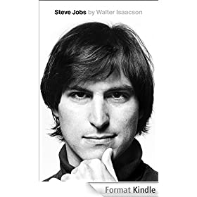 Steve Jobs: The Exclusive Biography (English Edition)