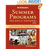 Summer Programs for Kids & Teenagers 2008 (Peterson's Summer Programs for Kids & Teenagers)
