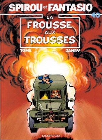 Spirou et Fantasio n° 40 La Frousse aux trousses