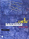 Paris-Barcelone (French Edition) (2711842800) by Galeries nationales du Grand Palais (France)