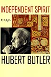 Independent Spirit: Essays (0374175519) by Hubert Butler