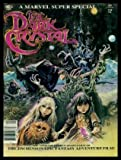 img - for THE DARK CRYSTAL - Volume 1, number 24 - February 1982 - The Official Comics Adaptation of The Jim Henson Epic Fantasy Adventure Film book / textbook / text book