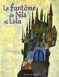 """Afficher """"Le fantôme de Nils et Lola"""""""