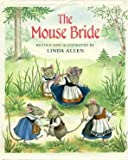 Mouse Bride (0399221360) by Allen, Linda