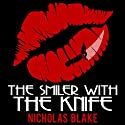 The Smiler with the Knife: Nigel Strangeways, Book 5 Audiobook by Nicholas Blake Narrated by Kris Dyer