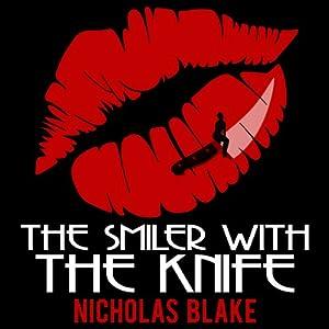 The Smiler with the Knife: Nigel Strangeways, Book 5 | [Nicholas Blake]