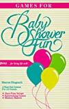 Games for Baby Shower Fun (0918420202) by Dlugosch, Sharon