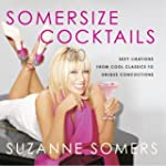 Somersize Cocktails: 30 Sexy Libation...