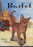 Egypt-Bastet (Friendship and Loyalty Childrens Book)