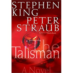 The Talisman Unabridged - Steven King and Peter Straub - Steven King and Peter Straub