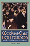 Working-Class Hollywood (0691024642) by Steven J. Ross