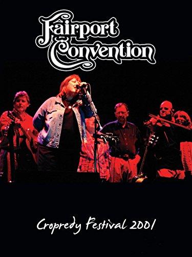 Fairport Convention - Cropredy Festival 2001