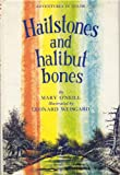 Hailstones And Halibut Bones Adventures in color
