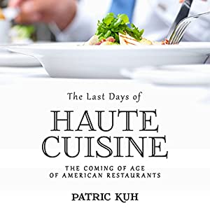 The Last Days of Haute Cuisine Audiobook