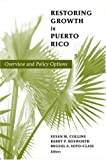 img - for Restoring Growth in Puerto Rico: Overview and Policy Options book / textbook / text book