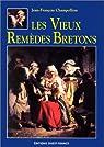 Les Vieux remèdes bretons