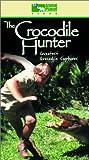 The Crocodile Hunter - Greatest Crocodile Captures [VHS]
