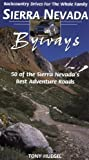 cover of Sierra Nevada Byways: 50 Backcountry Drives For The Whole Family