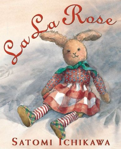 LA LA Rose (Booklist Editor's Choice. Books for Youth (Awards))
