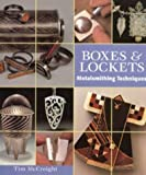 Boxes and Lockets: Metalsmithing Techniques (Jewellery) (0713652608) by McCreight, Tim