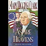 Aspire to the Heavens | Mary Higgins Clark