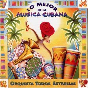 Todos Estrellas - Lo Mejor De La Musica Cubana - Amazon.com Music