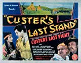 Custer's-Last-Stand-POSTER-Movie-1936-Style-A-11-x-14-Inches---28cm-x-36cm-Rex-LeaseLona-AndreWilliam-FarnumRuth-MixJack-Mulhall