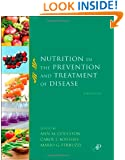 Nutrition in the Prevention and Treatment of Disease, Third Edition