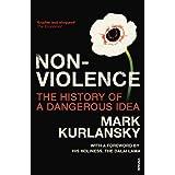 Nonviolence: The History of a Dangerous Ideaby Mark Kurlansky