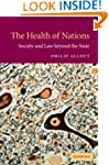 The Health of Nations: Society and La...