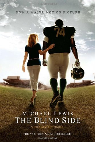 The Blind Side: (Movie Tie-in Edition)
