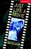 Just Like a Movie Level 1 Beginner/Elementary Book with Audio CD Pack (Cambridge English Readers)