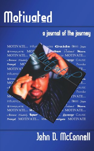 MOTIVATED: A JOURNAL OF THE JOURNEY