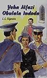 Yeha Mfazi Obulala Indoda (Xhosa Edition)