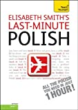 Last-Minute Polish with Audio CD: A Teach Yourself Guide