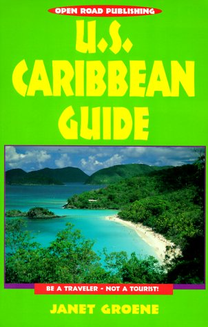 us-caribbean-guide-be-a-traveler-not-a-tourist-open-roads-u-s-caribbean-guide