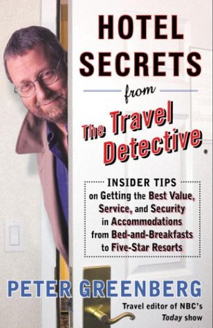 Hotel Secrets from the Travel Detective: Insider