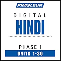 Hindi Phase 1, Units 1-30: Learn to Speak and Understand Hindi with Pimsleur Language Programs  by  Pimsleur