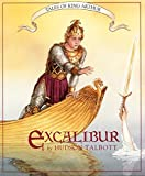 Tales of King Arthur: Excalibur (Books of Wonder) (0688133800) by Talbott, Hudson