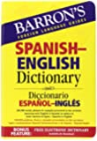 Barron's Spanish-English Dictionary: Diccionario Espanol-Ingles (Barron's Bilingual Dictionaries)