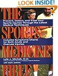 Sports Medicine Bible: Prevent, Detec...