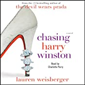 Chasing Harry Winston | [Lauren Weisberger]