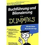 """Buchf�hrung und Bilanzierung f�r Dummiesvon """"Michael Griga"""""""