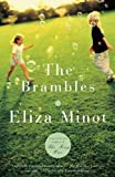 The Brambles (Vintage Contemporaries) by Eliza Minot