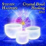 Crystal Bowl Healing (Remastered)