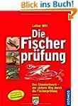 Die Fischerpr�fung: Alle Pr�fungsfrag...
