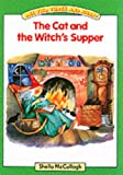 The Cat and the Witches Supper: One, Two, Three and Away! Platform Readers (0003130983) by McCullagh, Sheila K.