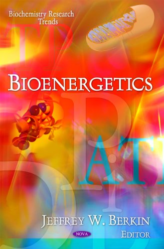 Bioenergetics (Biochemistry Research Trends)