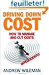 Driving Down Cost: How to Manage and...